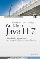 Marcus Schießer: Workshop Java EE 7