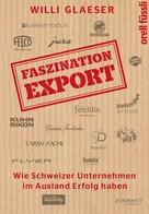 Willi Glaeser: Faszination Export