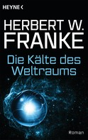 Herbert W. Franke: Die Kälte des Weltraums ★★