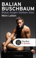 Balian Buschbaum: Blaue Augen bleiben blau ★★★★