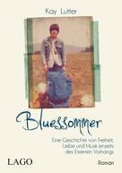 Kay Lutter: Bluessommer ★★★★