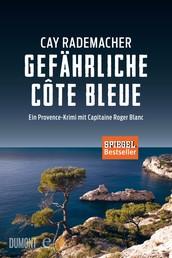 Gefährliche Côte Bleue - Ein Provence-Krimi mit Capitaine Roger Blanc (4)