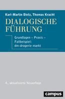 Karl-Martin Dietz: Dialogische Führung