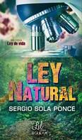 Sergio Sola Ponce: Ley Natural