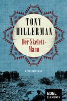 Tony Hillerman: Der Skelett-Mann ★★★★