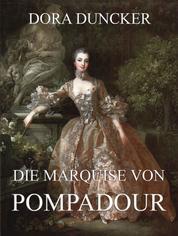Die Marquise von Pompadour