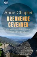 Anne Chaplet: Brennende Cevennen