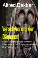 Alfred Bekker: Verschwörung der Dämonen