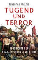 Johannes Willms: Tugend und Terror ★★★★