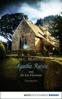M.C. Beaton: Agatha Raisin und der tote Ehemann ★★★★