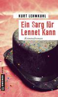 Kurt Lehmkuhl: Ein Sarg für Lennet Kann ★★★★