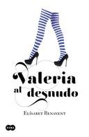 Elísabet Benavent: Valeria al desnudo (Saga Valeria 4) ★★★★★