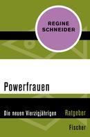 Regine Schneider: Powerfrauen ★★★