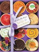 Aurélie Bastian: Tartes & Tartelettes ★★★★