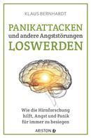 Klaus Bernhardt: Panikattacken und andere Angststörungen loswerden ★★★★