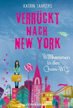 Verrückt nach New York (Band 1) von Katrin Lankers – Cover mit freundlicher Genehmigung von Skoobe