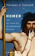 Thomas A. Szlezák: Homer ★★★★★