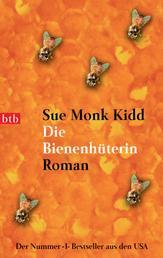 Die Bienenhüterin - Roman