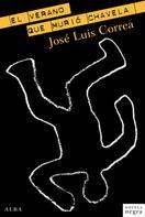 José Luis Correa: El verano que murió Chavela