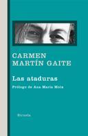 Carmen Martín Gaite: Las ataduras