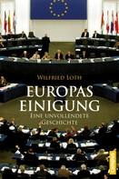 Wilfried Loth: Europas Einigung ★★★★