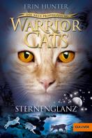 Erin Hunter: Warrior Cats - Die neue Prophezeiung. Sternenglanz ★★★★★