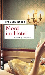 Mord im Hotel - Wiener Kaffeehauskrimi