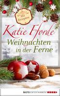 Katie Fforde: Weihnachten in der Ferne ★★★★