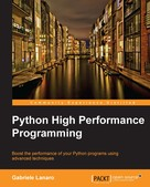 Gabriele Lanaro: Python High Performance Programming