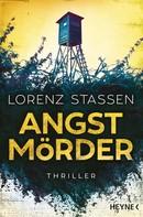 Lorenz Stassen: Angstmörder ★★★★