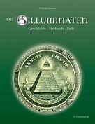 Wolfram Frietsch: Die Illuminaten