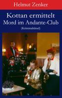 Helmut Zenker: Kottan ermittelt: Mord im Andante-Club