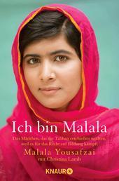 Ich bin Malala - Das Mädchen, das die Taliban erschießen wollten, weil es für das Recht auf Bildung kämpft