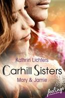 Kathrin Lichters: Carhill Sisters - Mary & Jamie ★★★★★