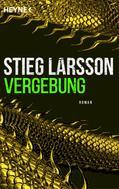 Stieg Larsson: Vergebung ★★★★★