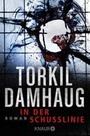 Torkil Damhaug: In der Schusslinie ★★★
