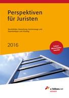 : Perspektiven für Juristen 2016