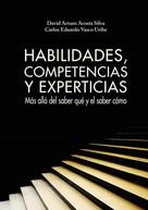 David Arturo Acosta: Habilidades, competencias y experticias