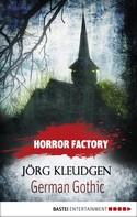 Jörg Kleudgen: Horror Factory - German Gothic: Das Schloss der Träume ★★★