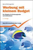 Bernd Röthlingshöfer: Werbung mit kleinem Budget
