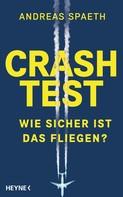 Andreas Spaeth: Crashtest ★★★★