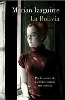 Marian Izaguirre: La Bolivia