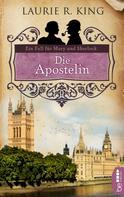 Laurie R. King: Die Apostelin ★★★★