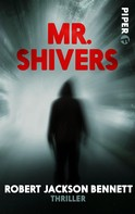 Robert Jackson Bennett: Mr. Shivers ★★★