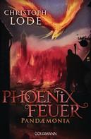 Christoph Lode: Phoenixfeuer ★★★★