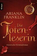 Ariana Franklin: Die Totenleserin ★★★★