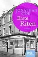 Jonathan Coe: Erste Riten ★★★★