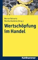Werner Reinartz: Wertschöpfung im Handel