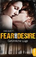 Ewa Aukett: Fear and Desire: Gefährliche Lüge ★★★★★