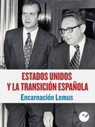Encarnación Lemus López: Estados Unidos y la Transición española